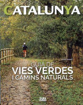 GUIA DE VIES VERDES I CAMINS NATURALS -SUA