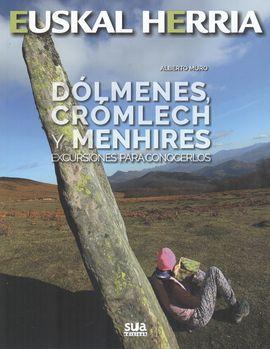 19. DÓLMENES, CRÓMLECH Y MENHIRES -EXCURSIONES PARA CONOCERLOS -SUA