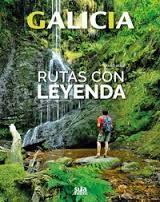 GALICIA -RUTAS CON LEYENDA -SUA