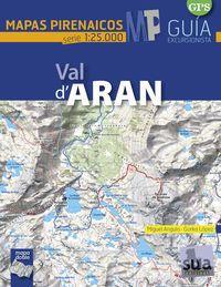 VAL D'ARAN 1:25.000 -MAPAS PIRENAICOS SUA