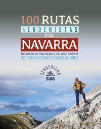 NAVARRA, 100 RUTAS SENDERISTAS POR -SENDERISMO -SUA