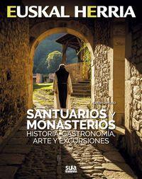 24. SANTUARIOS Y MONASTERIOS -HISTORIA, GASTRONOMÍA, ARTE Y EXCURSIONES -SUA