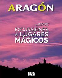 2. EXCURSIONES A LUGARES MAGICOS -ARAGON SUA