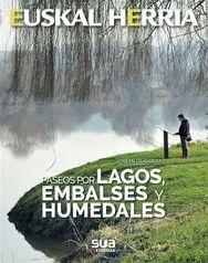 25. PASEOS POR LAGOS, EMBALSES Y HUMEDALES -SUA