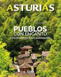 02. ASTURIAS. PUEBLOS CON ENCANTO Y EXCURSIONES POR SUS ALREDEDORES -SUA