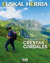 28. CRESTAS Y CORDALES, EXCURSIONES POR -EUSKAL HERRIA SUA