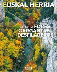 29. RUTAS A FOCES, GARGANTAS Y DESFILADEROS -SUA