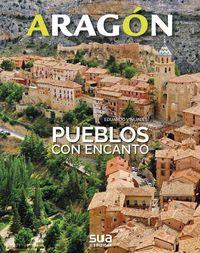 06. ARAGON. PUEBLOS CON ENCANTO -SUA