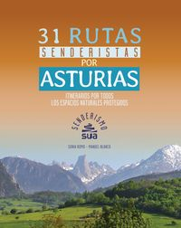ASTURIAS, 31 RUTAS SENDERISTAS POR -SENDERISMO -SUA