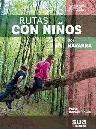 RUTAS CON NIÑOS POR NAVARRA -SUA