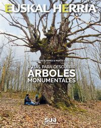 27. ÁRBOLES MONUMENTALES, RUTAS PARA DESCUBRIR -SUA