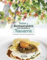 NAVARRA, RUTAS Y RESTAURANTES CON ENCANTO DE -SUA