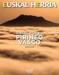 32. RUTAS POR EL PIRINEO VASCO -SUA