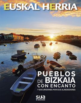 35. PUEBLOS DE BIZKAIA CON ENCANTO -SUA