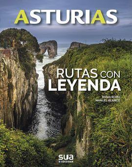 ASTURIAS. RUTAS CON LEYENDA