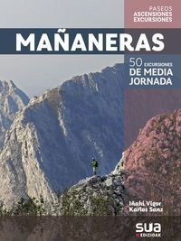 MAÑANERAS. 50 EXCURSIONES DE MEDIA JORNADA -SUA