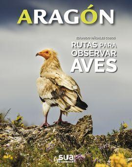 ARAGON. RUTAS PARA OBSERVAR AVES -SUA