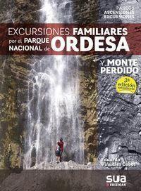 EXCURSIONES FAMILIARES POR EL PARQUE NACIONAL DE ORDESA Y MONTE PERDIDO -SUA