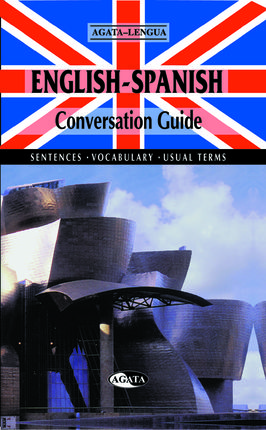 ENGLISH-SPANISH. CONVERSATION GUIDE