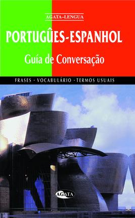 PORTUGUES-ESPANHOL. GUIA DE CONVERSAÇAO