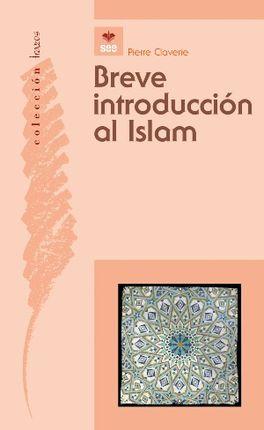 BREVE INTRODUCCIÓN AL ISLAM