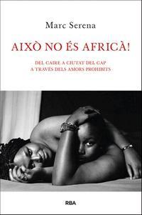 AIXO NO ES AFRICÀ!