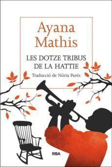 DOTZE TRIBUS DE LA HATTIE, LES
