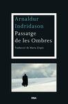 PASSATGE DE LES OMBRES