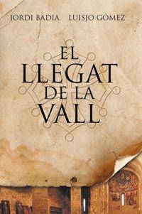 LLEGAT DE LA VALL, EL