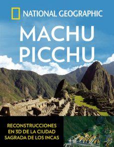 MACHU PICCHU -NATIONAL GEOGRAPHIC