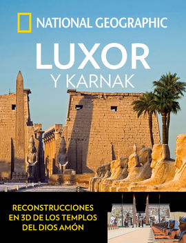 LUXOR Y KARNAK -NATIONAL GEOGRAPHIC