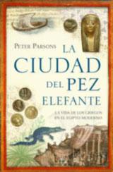 CIUDAD DEL PEZ ELEFANTE, LA