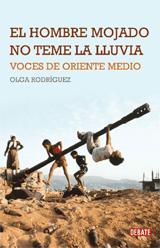 HOMBRE MOJADO NO TEME LA LLUVIA, EL