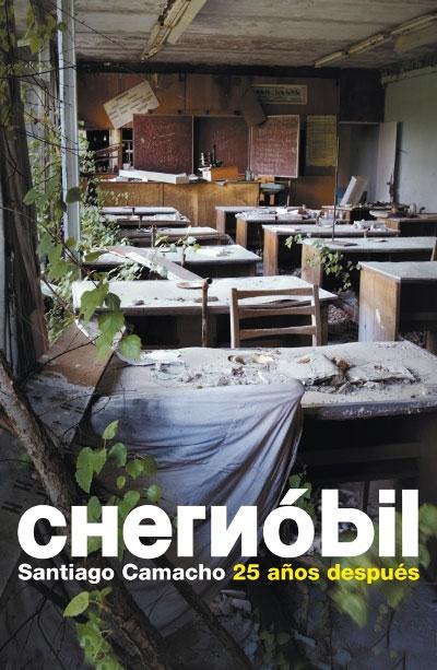 CHERNOBIL. 25 AÑOS DESPUES