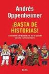 ¡BASTA DE HISTORIAS!