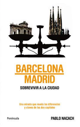 BARCELONA-MADRID. SOBREVIVIR A LA CIUDAD