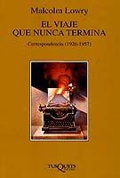 VIAJE QUE NUNCA TERMINA,EL .CORRESPONDENCIA 1926-1957