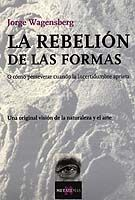 REBELION DE LAS FORMAS, LA