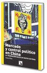 MERCADO Y CONTROL POLITICO EN CHINA