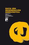 HACIA UNA REGENERACIÓN DEMOCRÁTICA