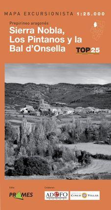 SIERRA NOBLA, LOS PINTANOS Y LA BAL D'ONSELLA 1:25.000 -PRAMES TOP25