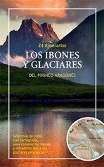 IBONES Y GLACIARES DEL PIRINEO ARAGONES, LOS