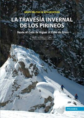 TRAVESIA INVERNAL DE LOS PIRINEOS, LA