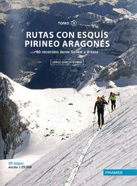 II. RUTAS CON ESQUÍS PIRINEO ARAGONÉS