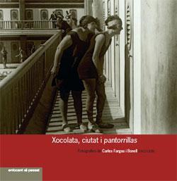 XOCOLATA, CIUTAT I PANTORRILLAS -PRAMES