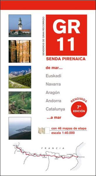 GR 11 SENDA PIRENAICA [+MAPAS 1:40.000] -PRAMES