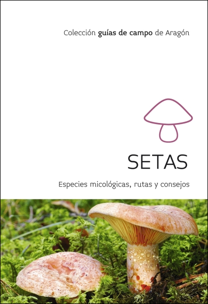 SETAS -GUIAS DE CAMPO DE ARAGON PRAMES