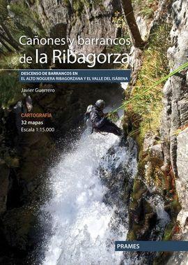 CAÑONES Y BARRANCOS DE LA RIBAGORZA