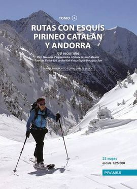 I. RUTAS CON ESQUÍS. PIRINEO CATALÁN Y ANDORRA -PRAMES