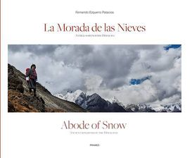 MORADA DE LAS NIEVES, LA / ABODE OF SNOW
